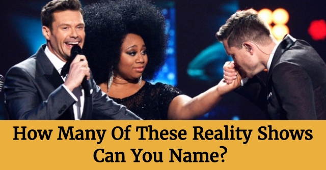 How Many of These Reality Shows Can You Name?