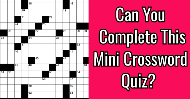 Can You Complete This Mini Crossword Quiz Quizpug