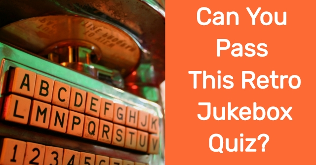 Can You Pass This Retro Jukebox Quiz?