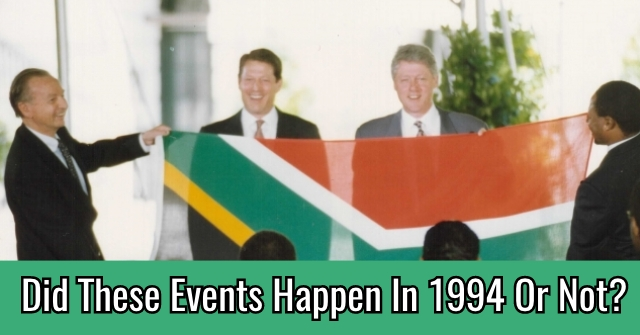 Did These Events Happen In 1994 Or Not?