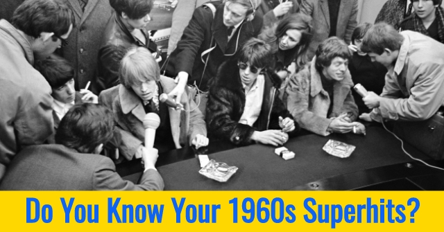 Do You Know Your 1960s Superhits?