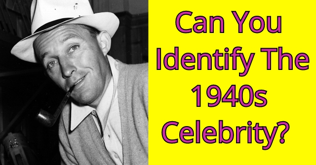 Can You Identify The 1940s Celebrity?