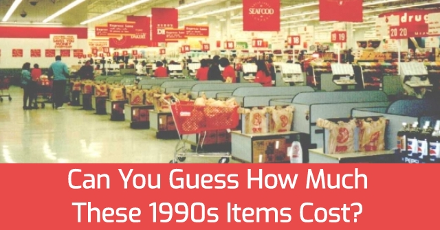 Can You Guess How Much These 1990s Items Cost?