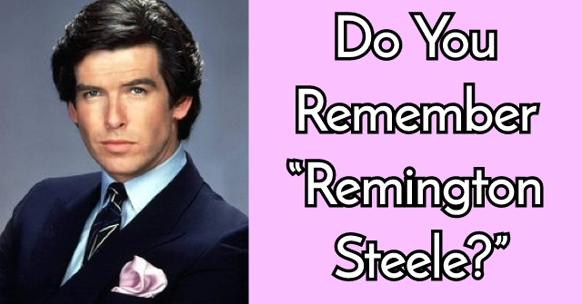 "Do You Remember ""Remington Steele?"""