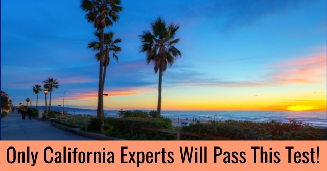 Only California experts will pass this test!