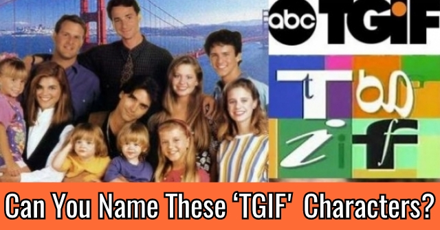 Can You Name These 'TGIF' Characters?
