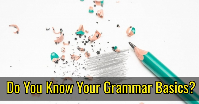 Do You Know Your Grammar Basics?