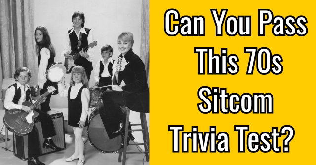 Can You Pass This 70s Sitcom Trivia Test?
