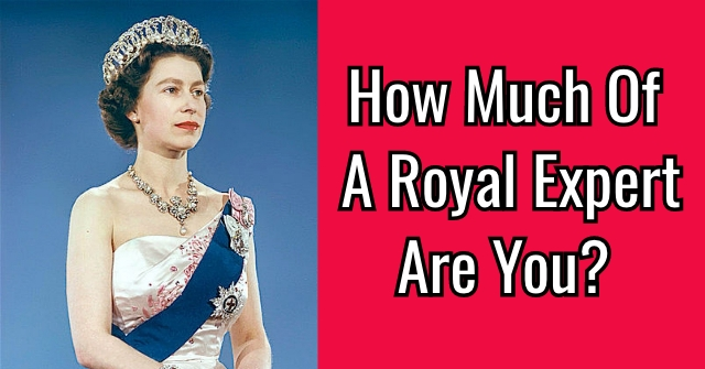 How Much Of A British Royal Expert Are You?