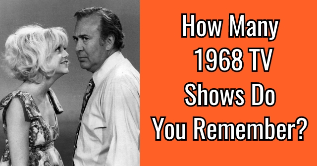 How Many 1968 TV Shows Do You Remember?