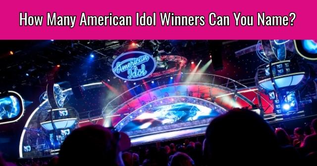How Many American Idol Winners Can You Name?