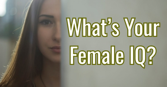 What's Your Female IQ?