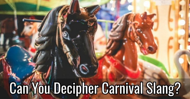 Can You Decipher Carnival Slang?