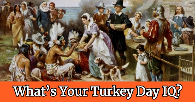 What's Your Turkey Day IQ?