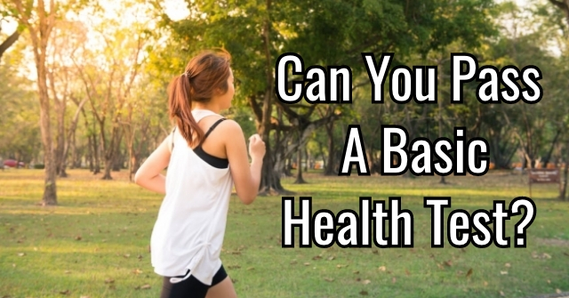Can You Pass A Basic Health Test?