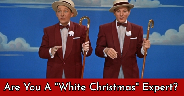 "Are You A ""White Christmas"" Expert?"