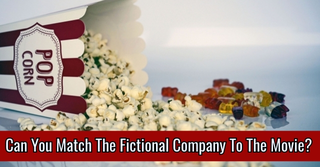 Can You Match The Fictional Company To The Movie?