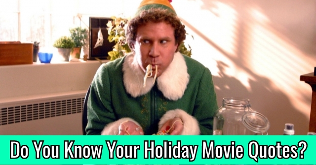Do You Know Your Holiday Movie Quotes?