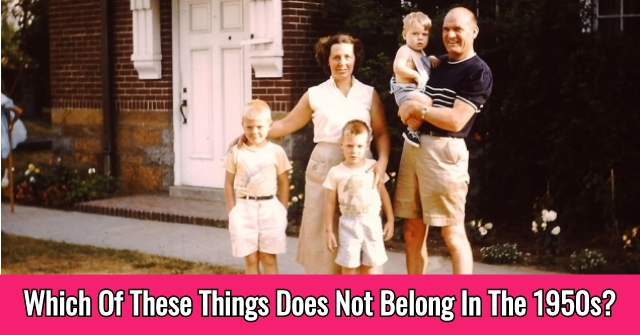 Which Of These Things Does Not Belong In The 1950s?