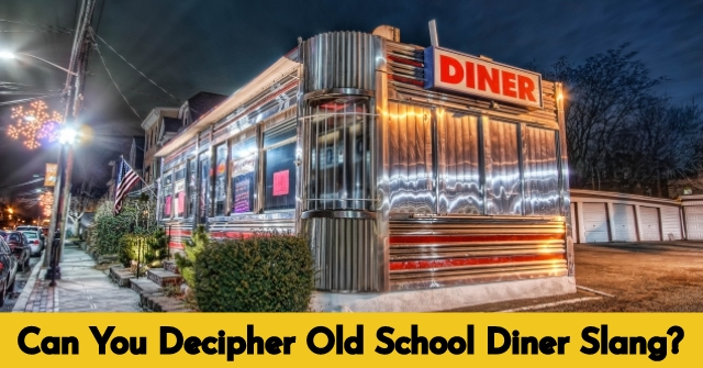 Can You Decipher Old School Diner Slang?