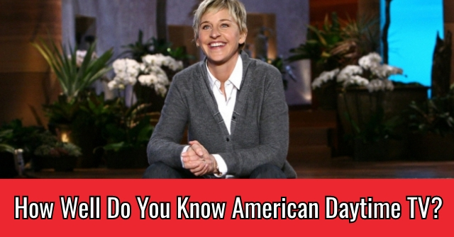 How Well Do You Know American Daytime TV?