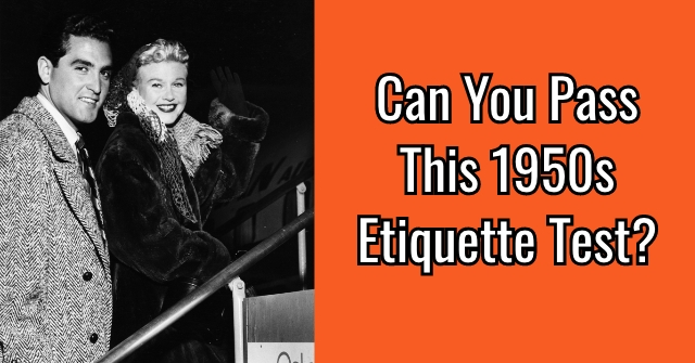 Can You Pass This 1950s Etiquette Test?