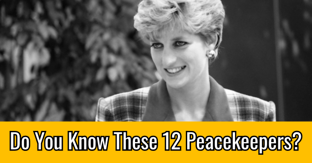 Do You Know These 10 Peacekeepers?