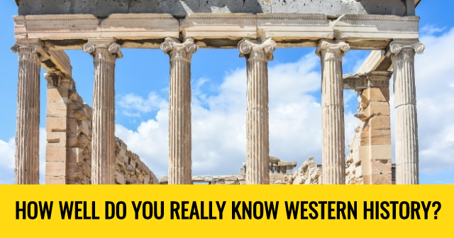 How Well Do You Really Know Western History?