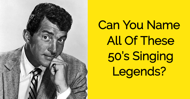 Can You Name All Of These 50's Singing Legends?