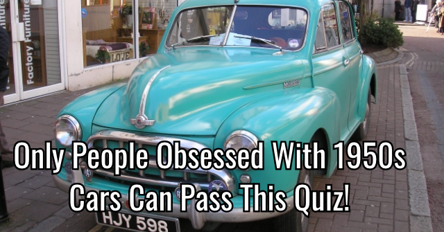 Only People Obsessed With 1950s Cars Can Pass This Quiz!