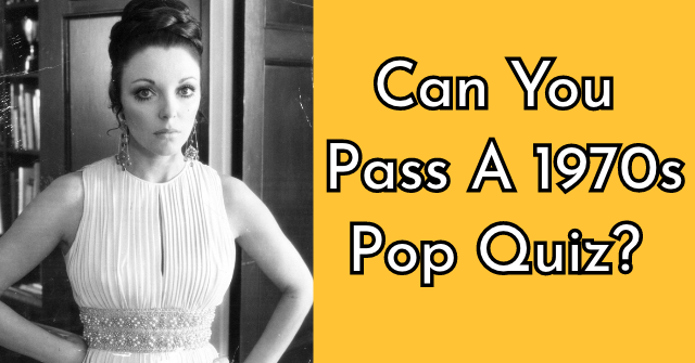 Can You Pass A 1970s Pop Quiz?