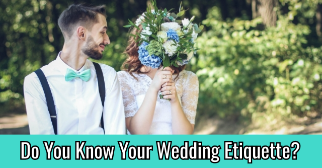 Do You Know Your Wedding Etiquette?