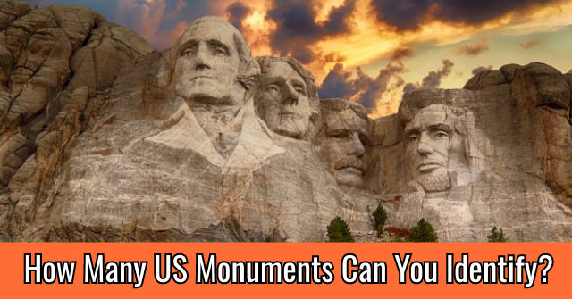 How Many US Monuments Can You Identify?