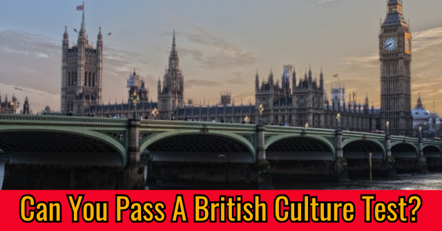 Can You Pass A British Culture Test? | QuizPug