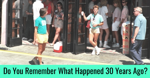 Do You Remember What Happened 30 Years Ago?