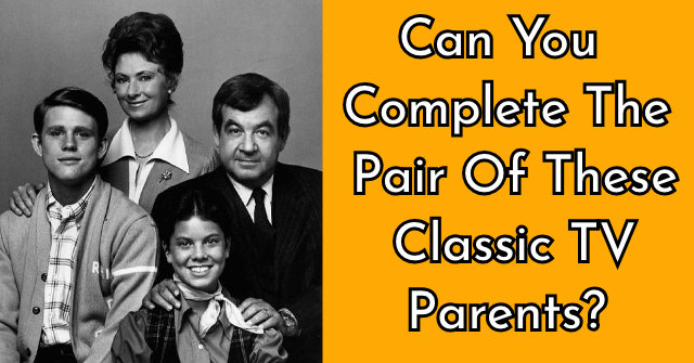 Can You Complete The Pair Of These Classic TV Parents? | QuizPug