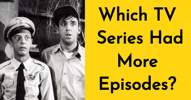 Which TV Series Had More Episodes? | QuizPug