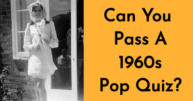 Can You Pass A 1960s Pop Quiz?