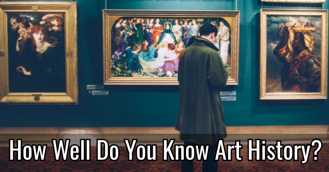 How Well Do You Know Art History?