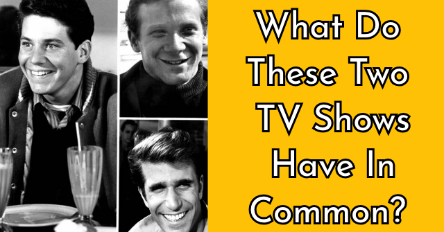 What Do These Two TV Shows Have In Common? | QuizPug