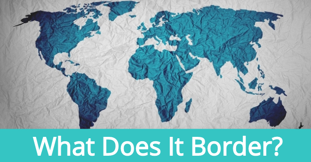 What Does It Border?