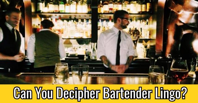 Can You Decipher Bartender Lingo?