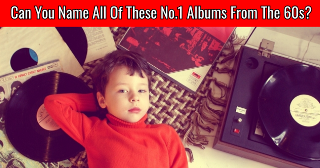 Can You Name All Of These No.1 Albums From The 60s?