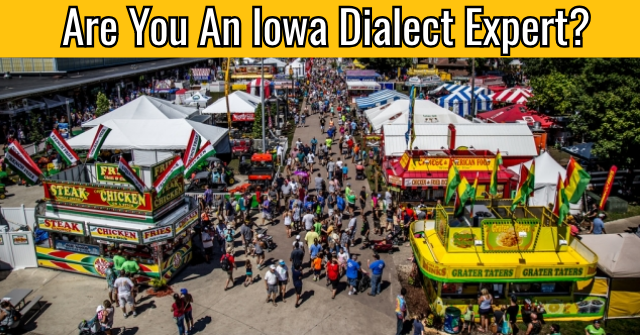 Are You An Iowa Dialect Expert?