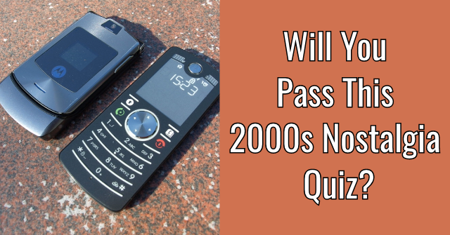Will You Pass This 2000s Nostalgia Quiz?