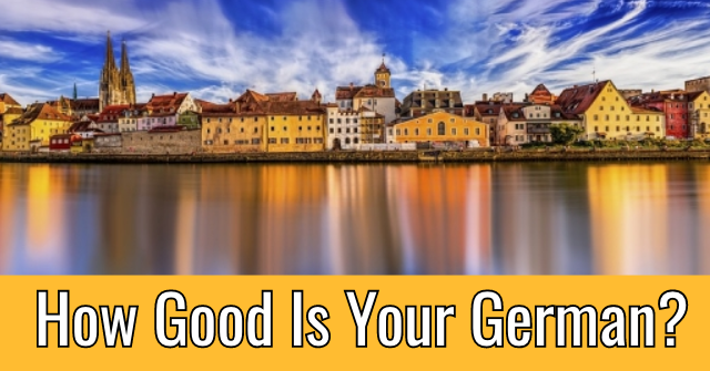 How Good Is Your German?
