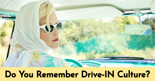 Do You Remember Drive-IN Culture?