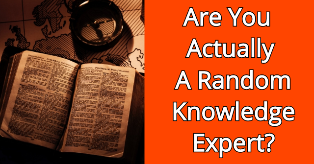 Are You Actually A Random Knowledge Expert?