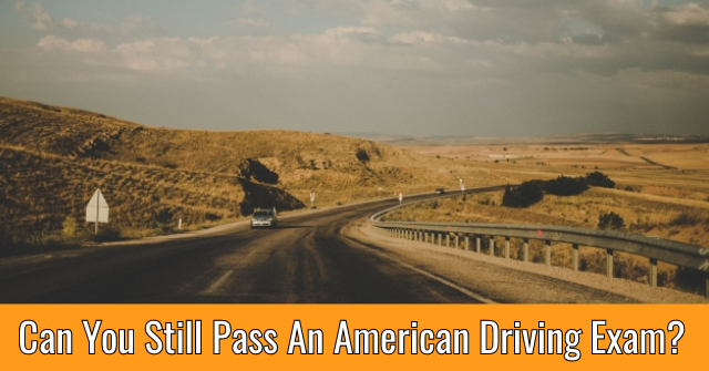 Can You Still Pass An American Driving Exam?