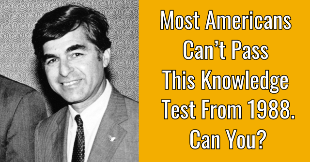 Most Americans Can't Pass This Knowledge Test From 1988. Can You?